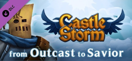 Castlestorm-From-Outcast-To-Savior