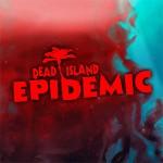 Deep Silver решила закрыть MOBA Dead Island: Epidemic