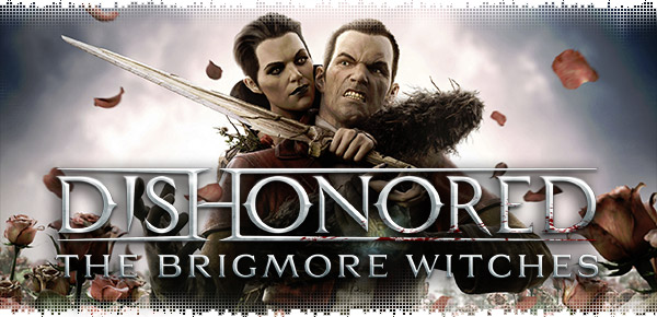 logo-dishonored-the-brigmore-witches-review