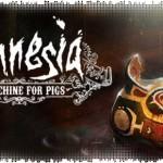Рецензия на Amnesia: A Machine for Pigs