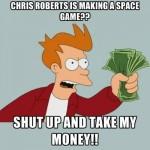 chris-roberts-take-my-money