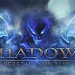Авторы action/RPG Shadows: Heretic Kingdoms завершили работу над первой половиной игры