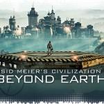 Рецензия на Sid Meier's Civilization: Beyond Earth