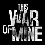 Релизный трейлер PC-версии This War of Mine: The Little Ones
