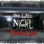 Рецензия на One Late Night: Deadline