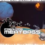 Рецензия на Freaking Meatbags