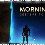 Рецензия на Morningstar: Descent to Deadrock