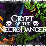 Рецензия на Crypt of the NecroDancer