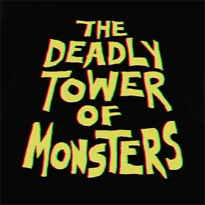 the-deadly-tower-of-monsters-300px