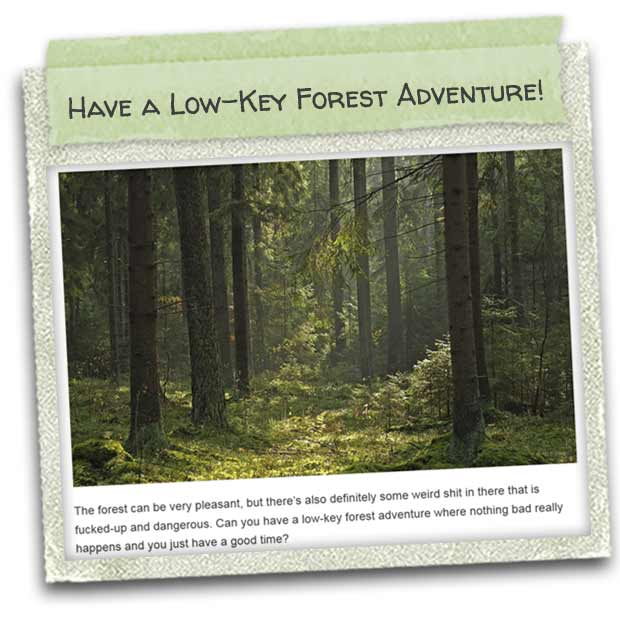 indie-16sep2015-01-have_a_low-key_forest_adventure