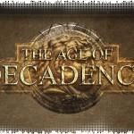 Рецензия на The Age of Decadence