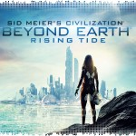 Рецензия на Sid Meier's Civilization: Beyond Earth — Rising Tide