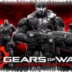 Впечатления: Gears of War: Ultimate Edition для PC