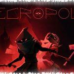 Рецензия на Necropolis