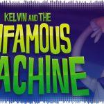 Рецензия на Kelvin and the Infamous Machine