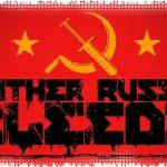 Рецензия на Mother Russia Bleeds