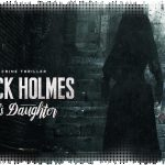 Рецензия на Sherlock Holmes: The Devil's Daughter