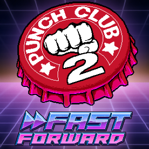 punch-club-2-fast-forward__07-11-16