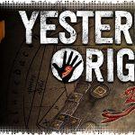Рецензия на Yesterday Origins