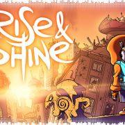 Рецензия на Rise & Shine