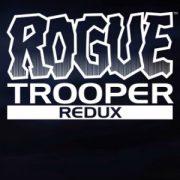 Анонс Rogue Trooper Redux: синекожий вояка возвращается