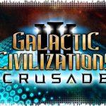Рецензия на Galactic Civilizations 3: Crusade