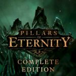 Через два месяца Pillars of Eternity появится на актуальных консолях со всеми DLC