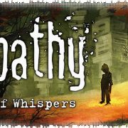 Рецензия на Empathy: Path of Whispers