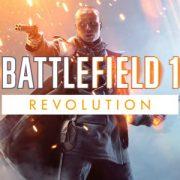 gamescom 2017: Battlefield 1 – анонс Revolution Edition и нового режима «Вторжение» (5v5)
