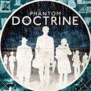 Стратегия Phantom Doctrine погрузит игроков в альтернативные 80-е гг. с привкусом «холодной войны» и XCOM