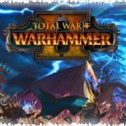 Рецензия на Total War: Warhammer 2