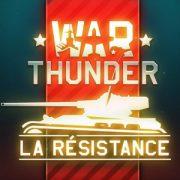War Thunder: встречайте обновление La Résistance и праздничные события
