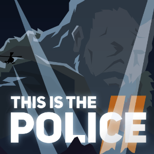 This-is-the-Police-2__30-01-18.png