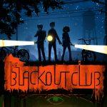 The Blackout Club — «кооперативный» хоррор-экшен, напоминающий телесериал «Очень странные дела»