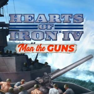 Hearts of Iron 4: Man the Guns