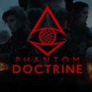 «Удачи, агент» — обзорный трейлер Phantom Doctrine