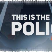 Рецензия на This Is the Police 2