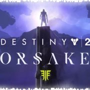 Рецензия на Destiny 2: Forsaken