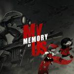 Черно-белые приключения — премьерный трейлер My Memory of Us