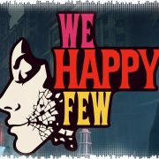 Рецензия на We Happy Few