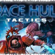 Рецензия на Space Hulk: Tactics