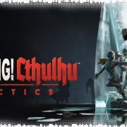 Рецензия на Achtung! Cthulhu Tactics