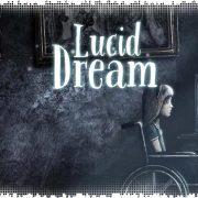 Рецензия на Lucid Dream