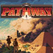 По стопам Индианы Джонса: 10 минут геймплея Pathway