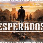Рецензия на Desperados 3