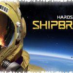 Впечатления: Hardspace: Shipbreaker