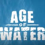 Age of Water — «Водный мир» 25 лет спустя