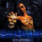 Вуду нуар: Shadow Man: Remastered уже доступна на PC