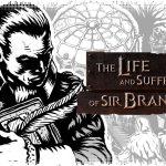Рецензия на The Life and Suffering of Sir Brante