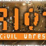Рецензия на Riot: Civil Unrest